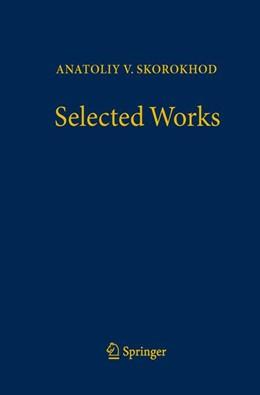 Abbildung von Dorogovtsev / Kulik / Pilipenko / Portenko / Shiryaev | Selected Works | 1st ed. 2016 | 2016