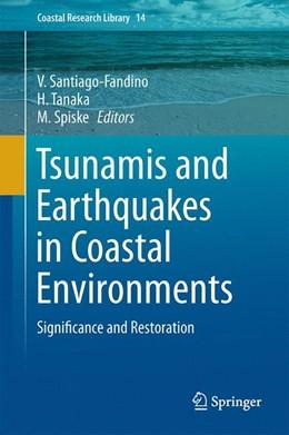 Abbildung von Santiago-Fandino / Tanaka / Spiske   Tsunamis and Earthquakes in Coastal Environments   1st ed. 2016   2016   Significance and Restoration   14