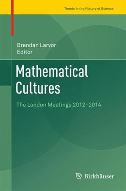 Abbildung von Larvor   Mathematical Cultures   1. Auflage   2016   beck-shop.de
