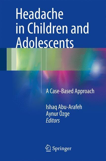Headache in Children and Adolescents   Abu-Arafeh / Özge   1st ed. 2016, 2016   Buch (Cover)