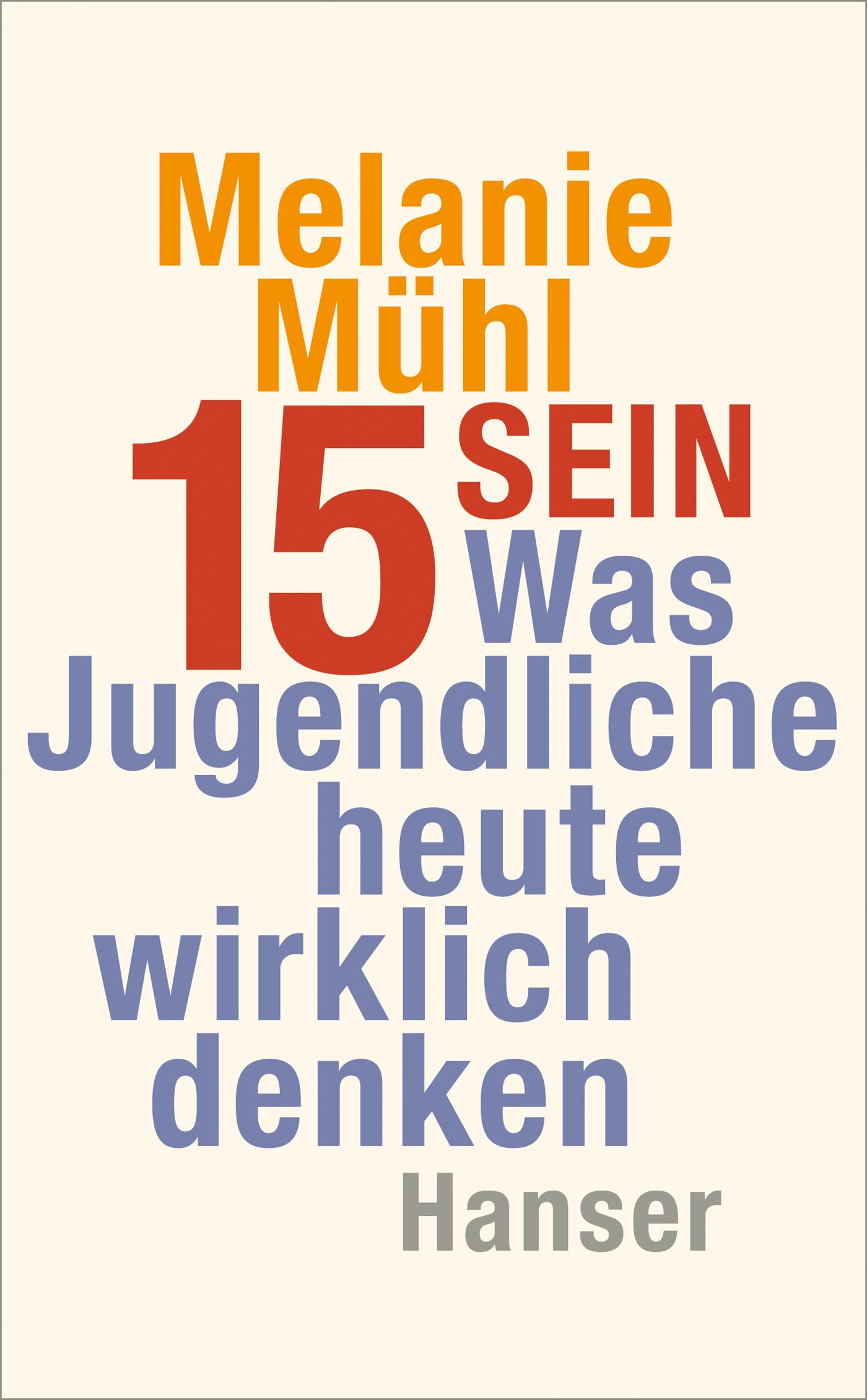 Fünfzehn sein | Mühl, 2016 | Buch (Cover)