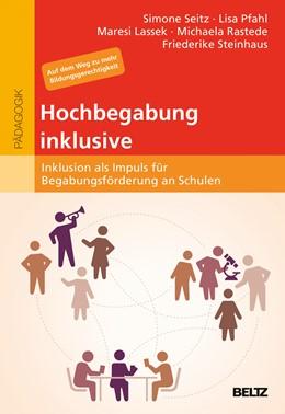 Abbildung von Seitz / Pfahl | Hochbegabung inklusive | 1. Auflage | 2016 | beck-shop.de