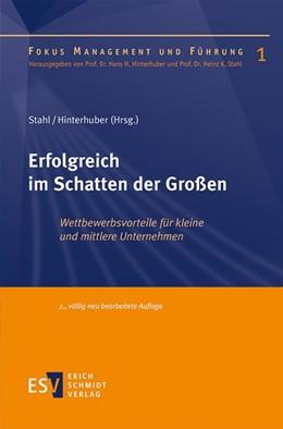 Abbildung von Stahl / Hinterhuber (Hrsg.) | Erfolgreich im Schatten der Großen | 2. Auflage | 2016 | 01 | beck-shop.de