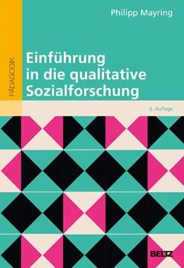 Abbildung von Mayring | Einführung in die qualitative Sozialforschung | 6., neu ausgestattete, überarbeitete Auflage | 2016