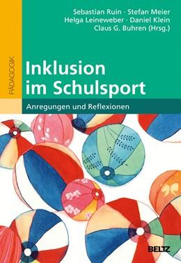 Abbildung von Ruin / Meier | Inklusion im Schulsport | 1. Auflage | 2016 | beck-shop.de
