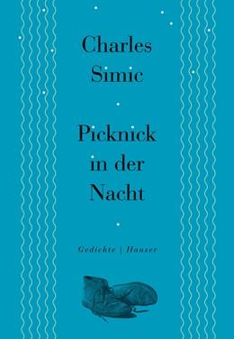 Abbildung von Simic | Picknick in der Nacht | 1. Auflage | 2016 | beck-shop.de