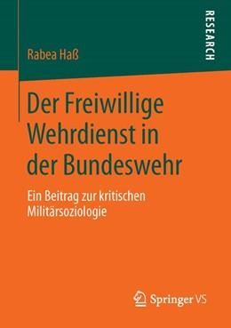 Abbildung von Haß | Der Freiwillige Wehrdienst in der Bundeswehr | 1. Auflage | 2015 | beck-shop.de
