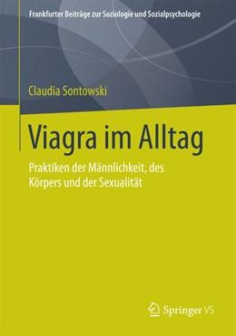 Abbildung von Sontowski | Viagra im Alltag | 2015 | Praktiken der Männlichkeit, de...