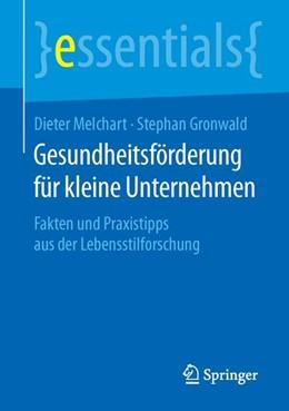 Abbildung von Melchart / Gronwald | Gesundheitsförderung für kleine Unternehmen | 1. Auflage | 2015 | beck-shop.de