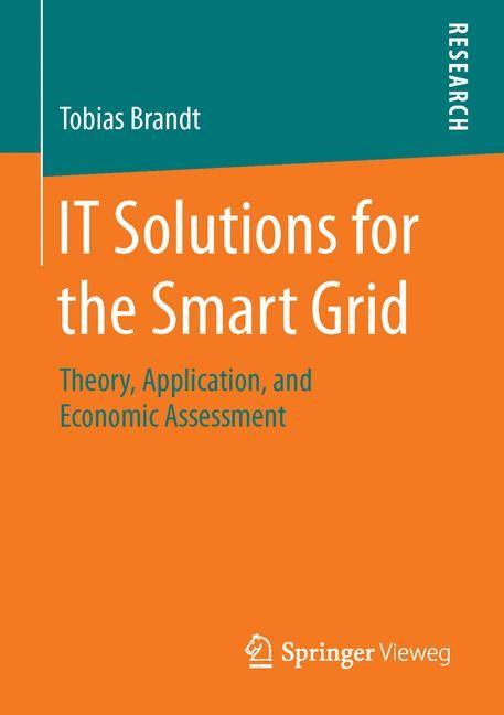 Abbildung von Brandt | IT Solutions for the Smart Grid | 1st ed. 2016 | 2016