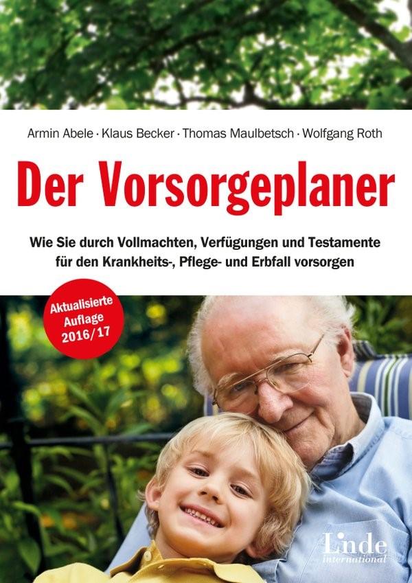 Der Vorsorgeplaner | Abele / Becker / Maulbetsch / Roth | 2., überarbeitete Auflage, 2016 | Buch (Cover)