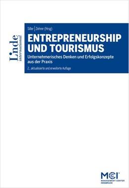 Abbildung von Siller / Zehrer | Entrepreneurship und Tourismus | 2. Auflage | 2016 | beck-shop.de