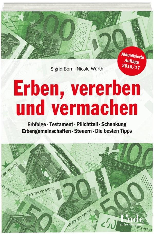 Erben, vererben und vermachen | Born / Würth | 5., überarbeitete Auflage, 2016 | Buch (Cover)