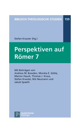 Abbildung von Krauter | Perspektiven auf Römer 7 | 1. Auflage | 2016 | beck-shop.de