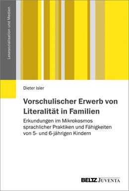 Abbildung von Isler   Vorschulischer Erwerb von Literalität in Familien   1. Auflage   2016   beck-shop.de