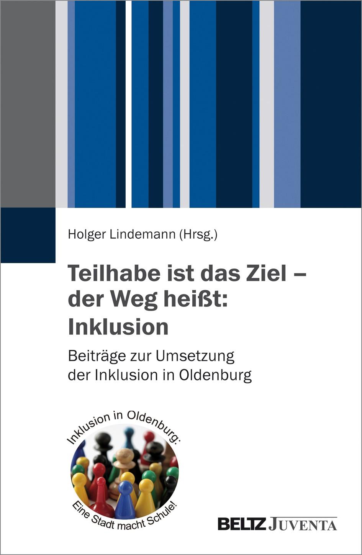 Teilhabe ist das Ziel – der Weg heißt: Inklusion | Lindemann, 2016 | Buch (Cover)