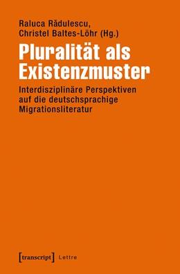Abbildung von Radulescu / Baltes-Löhr   Pluralität als Existenzmuster   1. Auflage   2016   beck-shop.de