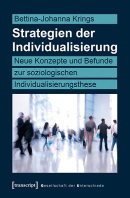 Abbildung von Krings | Strategien der Individualisierung | 1. Auflage | 2016 | 31 | beck-shop.de