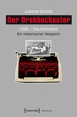 Abbildung von Scholz | Der Drehbuchautor | 2016 | USA - Deutschland. Ein histori... | 86