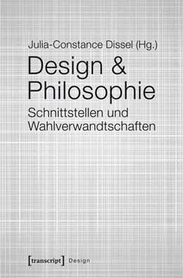 Abbildung von Dissel   Design & Philosophie   1. Auflage   2016   32   beck-shop.de