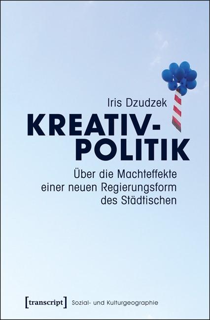 Kreativpolitik | Dzudzek, 2016 | Buch (Cover)