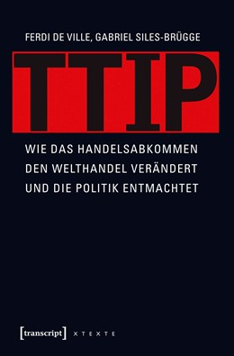 Abbildung von De Ville / Siles-Brügge | TTIP | 1. Auflage | 2016 | beck-shop.de