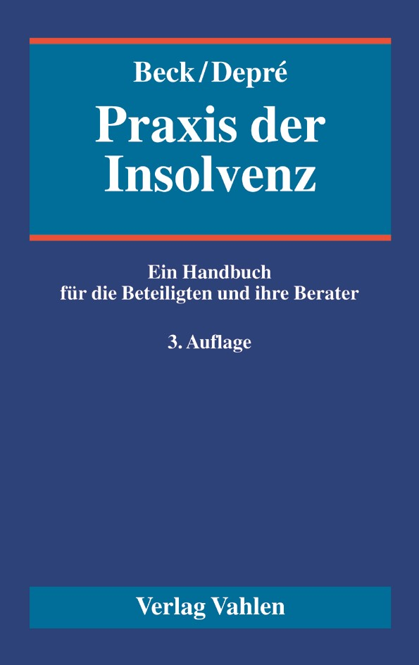 Praxis der Insolvenz | Beck / Depré | 3. Auflage, 2017 | Buch (Cover)
