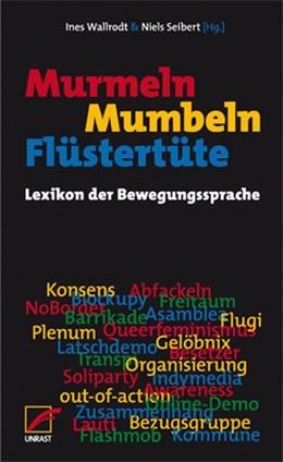 Abbildung von Wallrodt / Seibert | Murmeln, Mumbeln, Flüstertüte | 1. Auflage | 2016 | beck-shop.de