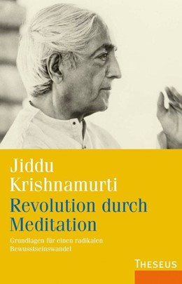 Abbildung von Krishnamurti | Revolution durch Meditation | 1. Auflage | 2016 | beck-shop.de
