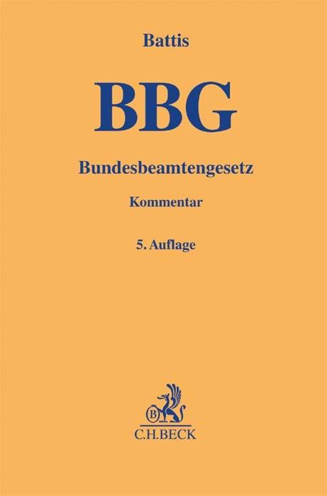 Bundesbeamtengesetz: BBG | Battis | 5. Auflage, 2017 | Buch (Cover)
