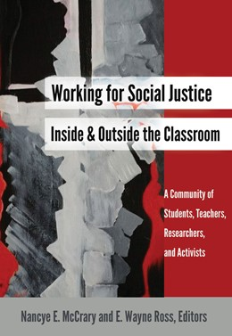 Abbildung von McCrary / Ross | Working for Social Justice Inside and Outside the Classroom | 2015 | A Community of Students, Teach... | 2