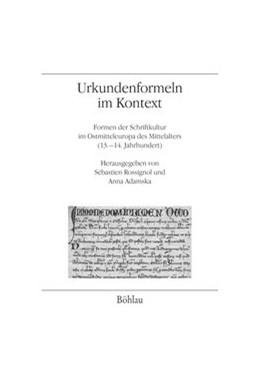 Abbildung von Rossignol / Adamska | Urkundenformeln im Kontext | 1. Auflage | 2016 | beck-shop.de