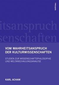 Vom Wahrheitsanspruch der Kulturwissenschaften | Acham, 2016 | Buch (Cover)