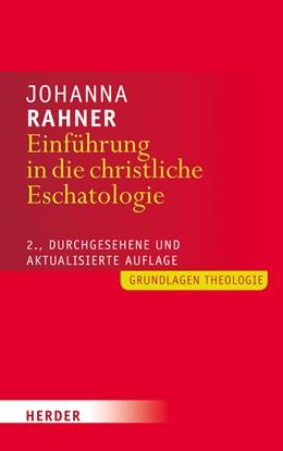 Abbildung von Rahner | Einführung in die christliche Eschatologie | 1. Auflage | 2016 | beck-shop.de