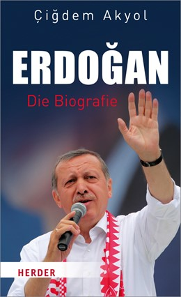 Abbildung von Akyol | Erdogan | 2016 | Die Biografie