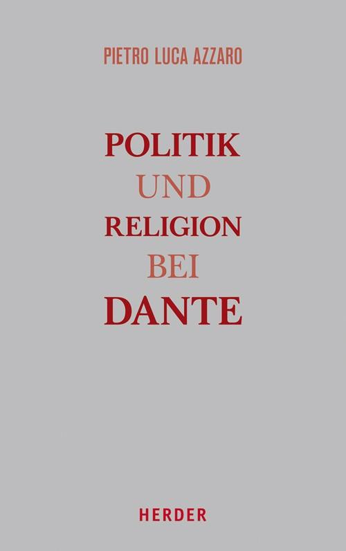 Abbildung von Azzaro | Politik und Religion bei Dante | 2016
