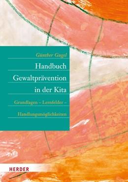 Abbildung von Gugel | Handbuch Gewaltprävention in der Kita | 1. Auflage | 2016 | beck-shop.de