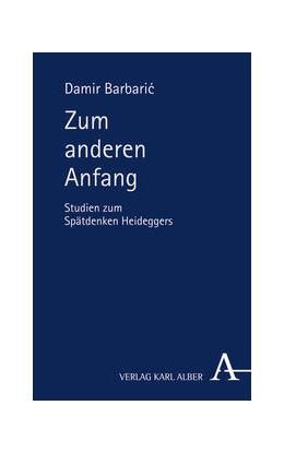 Abbildung von Barbaric | Zum anderen Anfang | 2016 | Studien zum Spätdenken Heidegg...