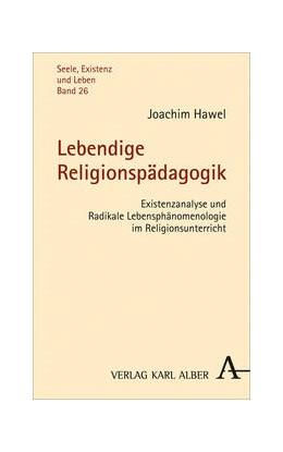 Abbildung von Hawel | Lebendige Religionspädagogik | 1. Auflage | 2016 | 26 | beck-shop.de