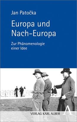 Abbildung von Patocka / Hagedorn   Europa und Nach-Europa   1. Auflage   2022   beck-shop.de