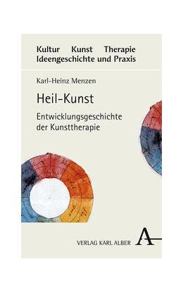 Abbildung von Menzen | Heil-Kunst | 2017 | Entwicklungsgeschichte der Kun... | 1