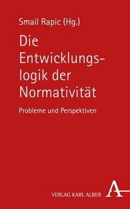 Abbildung von Rapic | Die Entwicklungslogik der Normativität | 1. Auflage | 2018 | beck-shop.de