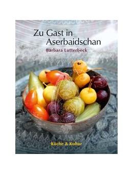 Abbildung von Lutterbeck / Seeler-Herzog | Aserbaidschan | 1. Auflage | 2016 | beck-shop.de