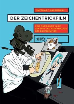 Abbildung von Hänselmann   Der Zeichentrickfilm   1. Auflage   2016   beck-shop.de