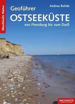 Abbildung von Rohde | Geoführer Ostseeküste | 1. Auflage | 2016 | beck-shop.de