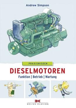 Abbildung von Simpson | Dieselmotoren | 1. Auflage | 2016 | beck-shop.de