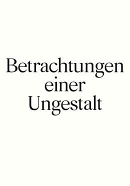 Abbildung von Die schönsten Schweizer Bücher 2015   2016   Betrachtungen einer Ungestallt