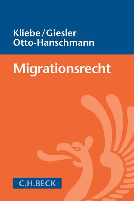 Migrationsrecht | Kliebe / Giesler / Otto-Hanschmann, 2018 | Buch (Cover)