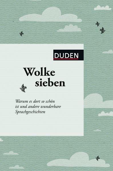 Wolke sieben | Dudenredaktion, 2016 | Buch (Cover)