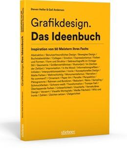 Abbildung von Heller / Anderson   Grafikdesign. Das Ideenbuch   1. Auflage   2016   beck-shop.de